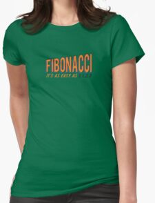 Fibonacci It's as Easy as 1, 1, 2, 3 Womens Fitted T-Shirt