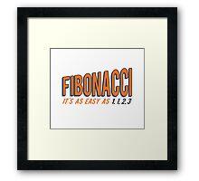 Fibonacci It's as Easy as 1, 1, 2, 3 Framed Print
