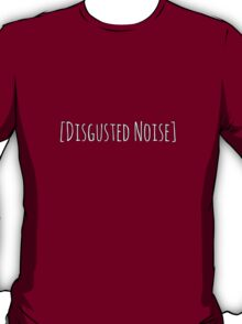 Cassandra Pentaghast Dragon Age Inquisition Disgusted Noise T-Shirt