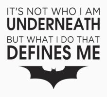 """Batman """"What I Do That Defines Me"""" by Gary320"""