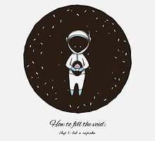 How To Fill The Void by wildwomen