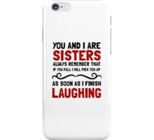 Sisters Laughing iPhone Case/Skin