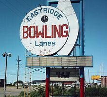 Eastridge Bowling Lanes Sign Amarillo by Paul Butler