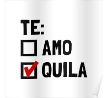 Te Quila Poster