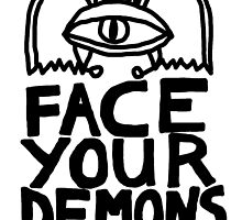 face your demons by monstermolotov