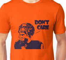 Cutler Don't Care Unisex T-Shirt