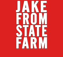 Jake From State Farm Unisex T-Shirt