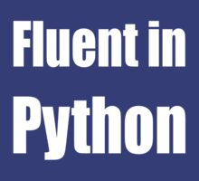 Fluent in Python - blue programmer shirt by ramiro