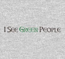 I See Green People by holidayswaggs