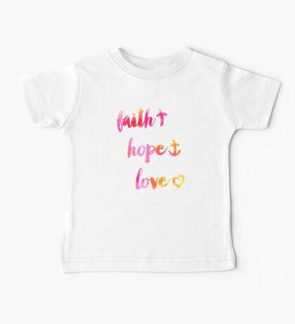 Faith Hope and Love Baby Tee