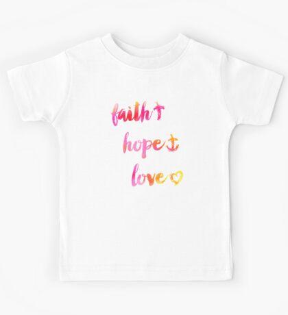 Faith Hope and Love Kids Tee