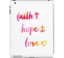 Faith Hope and Love iPad Case/Skin