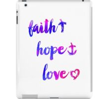 Faith Hope and Love 02 iPad Case/Skin
