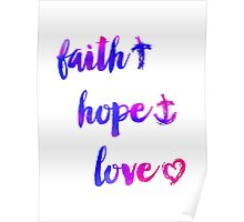 Faith Hope and Love 02 Poster