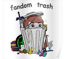 Fandom Trash Logo Poster