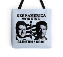 REELECT CLINTON/GORE Tote Bag