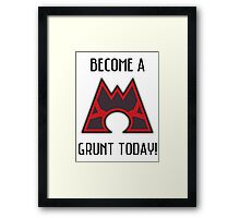 Become a grunt today! Framed Print