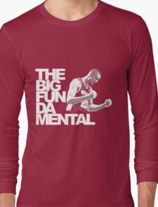The Big Fun DA Mental Long Sleeve T-Shirt