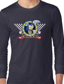 Slow-Mo Alert! Long Sleeve T-Shirt