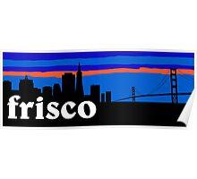 Frisco, skyline silhouette Poster