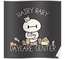 Hairy Baby Daycare Center Poster