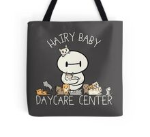 Hairy Baby Daycare Center Tote Bag