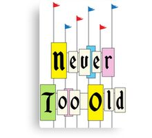Never too Old 1955 Canvas Print