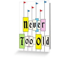 Never too Old 1955 Greeting Card