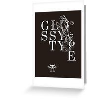 glossy type Greeting Card