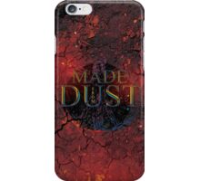 Made From Dust iPhone Case/Skin