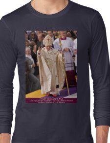 Pope Benedict XVI Long Sleeve T-Shirt