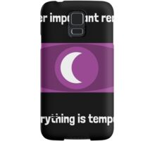 Everything is temporary Samsung Galaxy Case/Skin