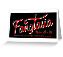 Fangtasia Greeting Card