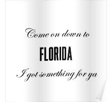 Florida Kilos Poster