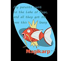 my parents went to the lake of rage Photographic Print