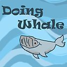 Doing Whale by LifeAndDeath15
