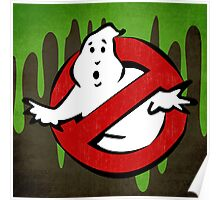 """I ain't afraid of no ghost"" Ghostbusters Stay Puft Mashmallow Man Green Slime Slimer Poster"