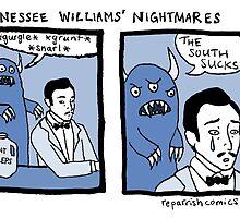 Tennesee Williams' Nightmares by reparrish