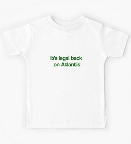 """It's Legal Back On Atlantis""- Green Text Kids Tee"
