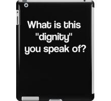 Dignity- White iPad Case/Skin