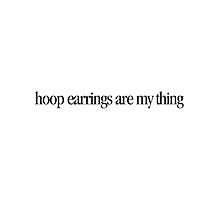 Mean Girls - Hoop earrings are my thing by Call-me-dickie