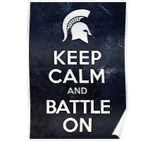 Keep Calm And Battle On Poster