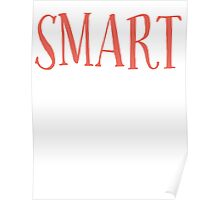 New Sexy Smart T-shirt Poster