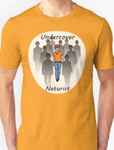 Undercover Naturist (Male) T-Shirt