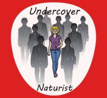 Undercover Naturist (Female) Kids Tee