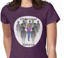 Undercover Naturist (Female) Womens Fitted T-Shirt