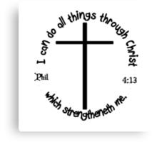 PHILLIPIANS 4:13 Canvas Print