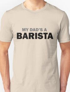My dad... T-Shirt