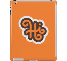 HI iPad Case/Skin