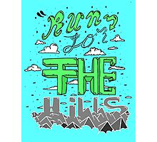 Run for the hills! Photographic Print